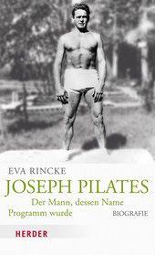 Book Joseph Pilates. Author Eva Rincke